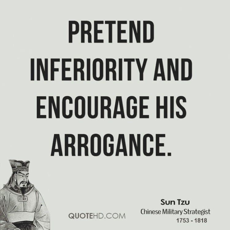 Art Of War Quotes Sun Tzu's The Art of War: Pretend inferiority and encourage his  Art Of War Quotes