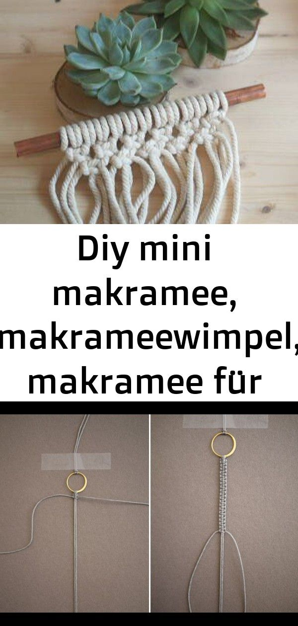 Diy mini makramee, makrameewimpel, makramee für anfänger, step by step tutorial und viele weitere 4 #wanddekoselbermachen