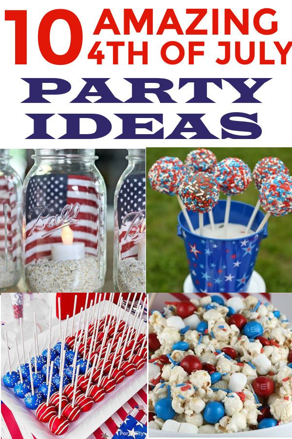 10 Amazing 4th of July Party Ideas 4th of july party
