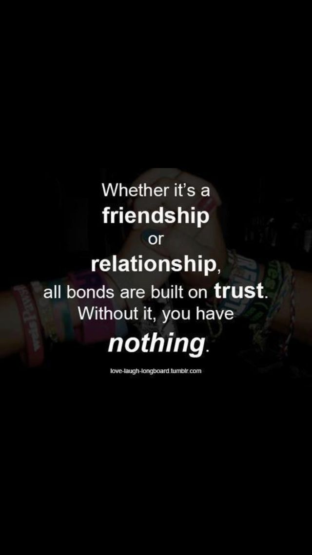Friendship/relationship is nothin without trust | Quotes | Trust