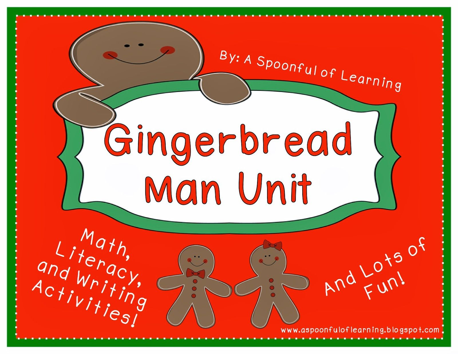 The Gingerbread Man And Girl Unit Tons Of Math Literacy And Writing Activities Writing Activities Gingerbread Man Teaching Blogs [ 1236 x 1600 Pixel ]