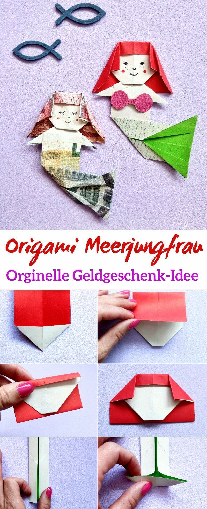 Origami Meerjungfrau Falten Originelles Geldgeschenk Zum Falten