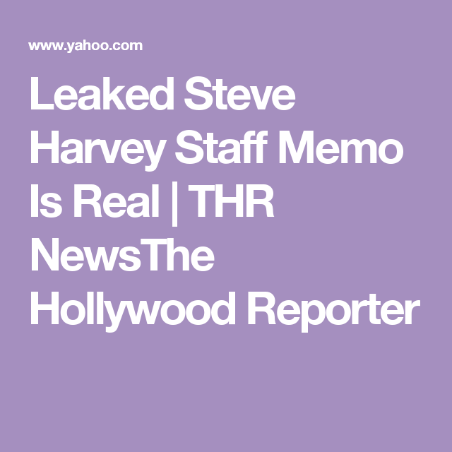 leaked steve harvey staff memo is real | steve harvey