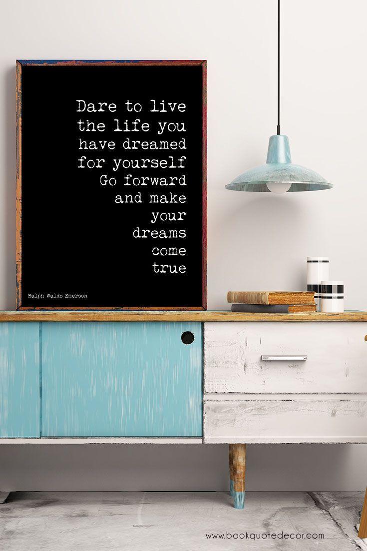 Ralph waldo emerson positive quote dare to live black and white art