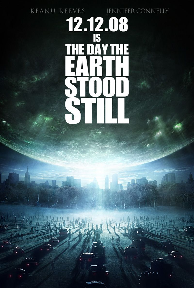 The Day The Earth Stood Still , starring Keanu Reeves