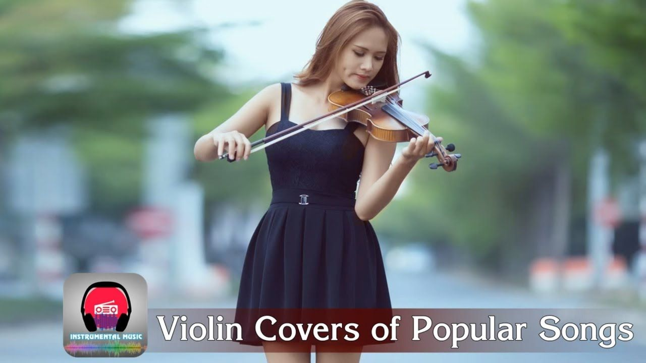Best Violin Covers of Popular Songs 2017 - Violin Covers of