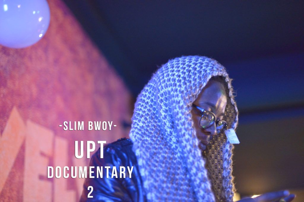 Slim Bwoy Upt Documentary 2 Xtra Entertainment Agency