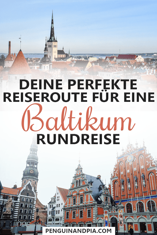 Baltikum Rundreise: Eine Beispielroute für deine Reise durch das Baltikum
