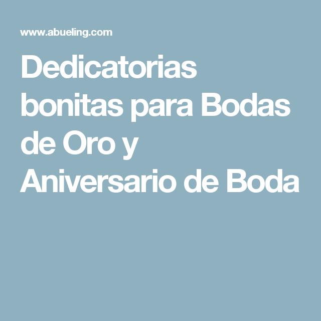Dedicatorias Bonitas Para Bodas De Oro Y Aniversario De Boda Dedicatorias Para Bodas Bodas De Oro Aniversario De Bodas