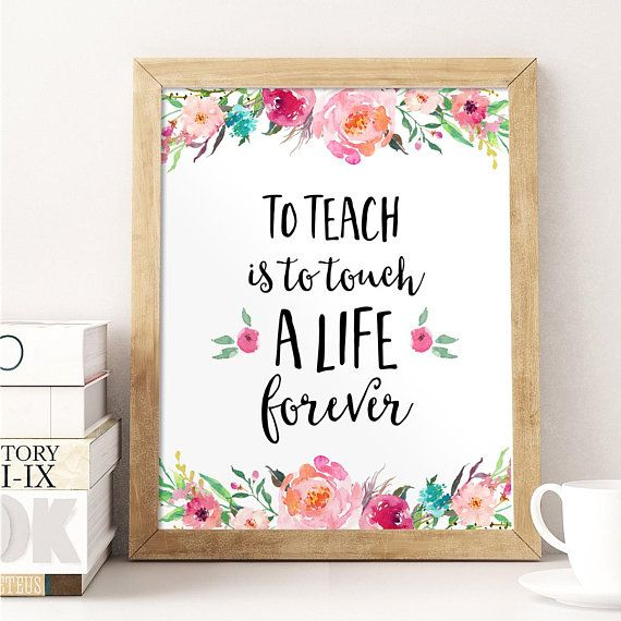 Teacher Gift, To Teach Is To Touch A Life Forever, Teacher