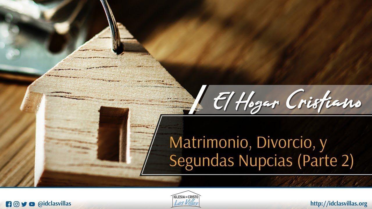 Lecciones Sobre El Hogar Cristiano Matrimonio Divorcio Y