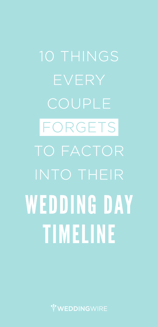10 things couples forget to factor into their wedding day what are some practical things every couple forgets to factor into their wedding timeline find out what seven event planners advise you to do the day of junglespirit Choice Image