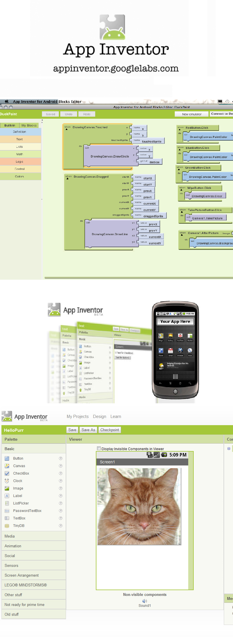 Google App inventor is a tool that enables app development