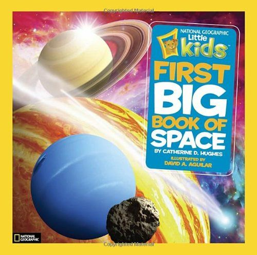 National Geographic Kids First Big Book Of Space First Big Books By Catherine D Hughes Http Www Ama Space Books For Kids Big Book National Geographic Kids