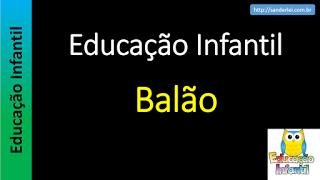 Educação Infantil - Nível 5 (crianças entre 8 a 10 anos): Educação Infantil - Balão