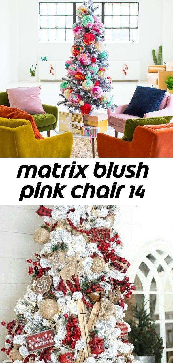 Matrix blush pink chair 14 Pretty Rustic Christmas Tree Decoration Ideas 17 Christmas decor inspiration and ideas for Katharine Dever II Transformation Expert and Busines...