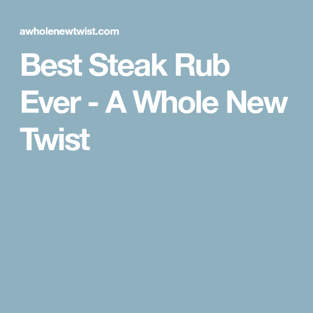 Best Steak Rub Ever #steakrubs