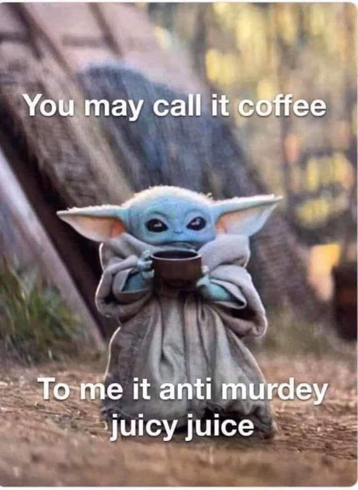 Pin By Micki Sand Cohen On Coffee Yoda Funny Yoda Meme Yoda Wallpaper