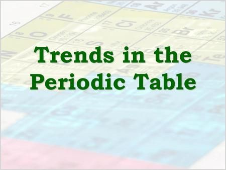 Trends in the periodic table organization mendeleev atomic mass trends in the periodic table organization mendeleev atomic mass but some problems moseley urtaz