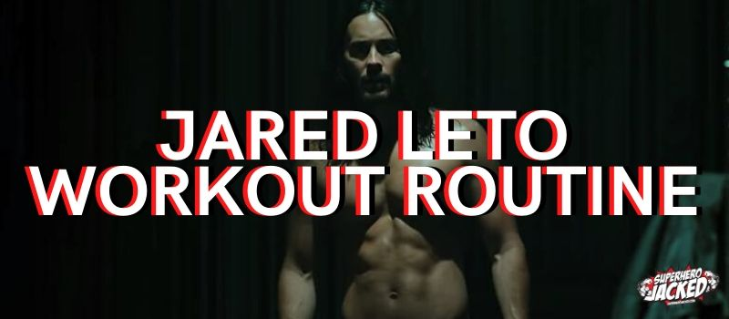 Jared Leto Workout Routine Diet Plan Train Like The Joker And Morbius Jared Leto Workout Workout Routine Jared Leto