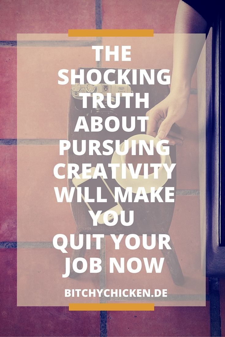 The shocking truth about pursuing creativity will make you quit your job now. Learn how I personally overcome the stressful quitting from my successful #career and pursued the arena of #creativity. Learn how I did it. #employment #job