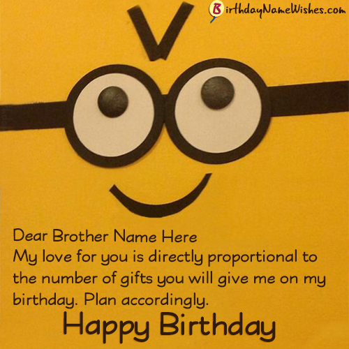 Funny Birthday Wishes For Brother With Name Editor