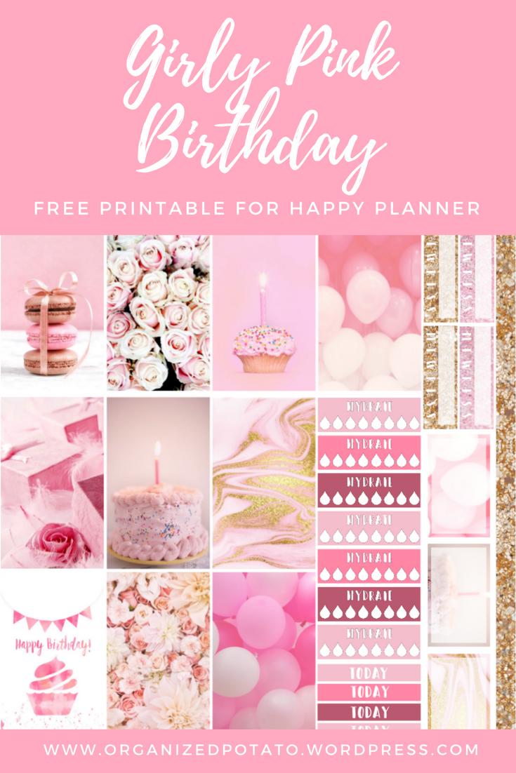 Free Printable Girly Pink Birthday Happy Planner Free Printable Happy Planner Printables Planner Printables Free