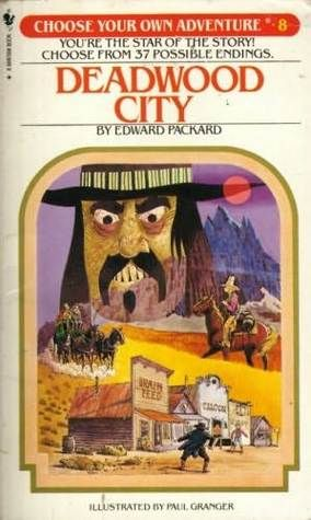 Name of Book: Deadwood City  (Choose Your Own Adventure  Summary: By following the instructions at the bottom of each page, the reader can have several different adventures in the Old West.  Paperback, 128 pages Published August 1st 1982 utilize as teacher guide