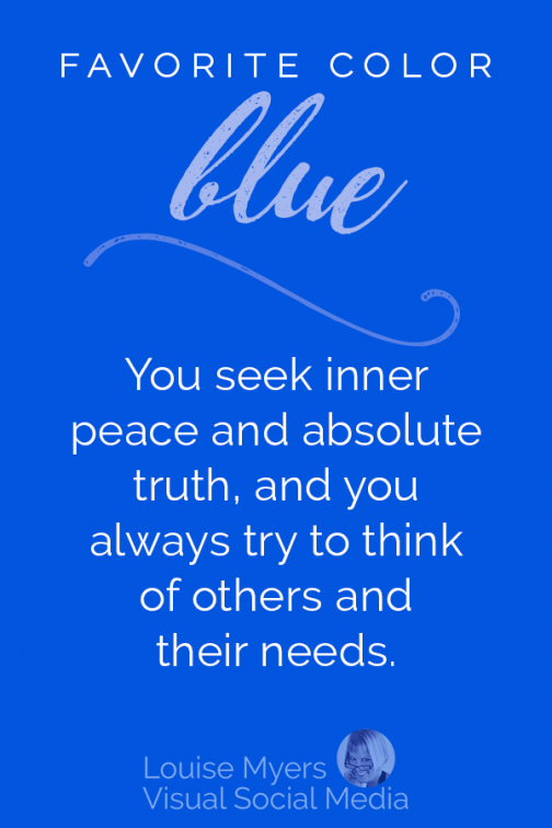 What Does Your Favorite Color Say About You Infographic Blue Color Quotes Color Quotes Color Psychology