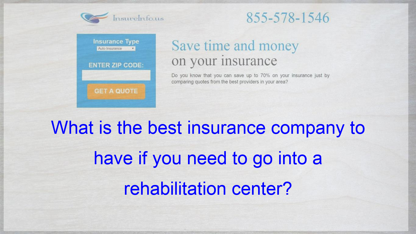 Which Insurance Covers The Most Insurance Quotes Be Yourself