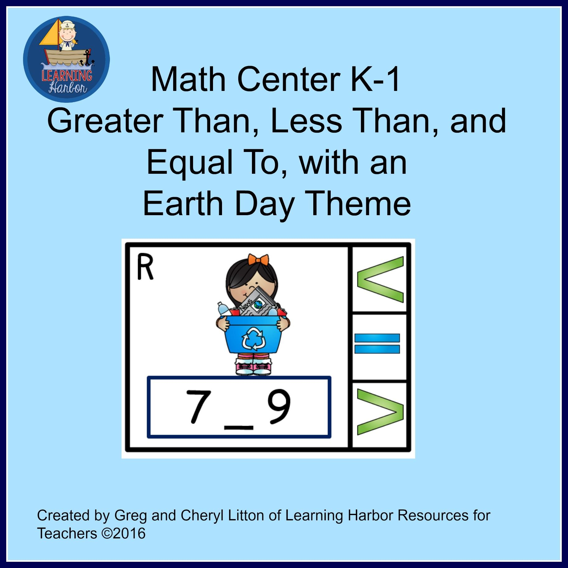 Math Center Numbers Less Than, Greater Than, Equal To, Earth Day ...