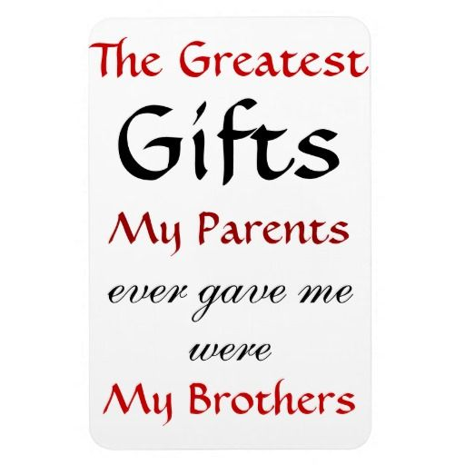 Quotes About Brothers Magnet Zazzle Com Brother Quotes Little Brother Quotes Sister Quotes