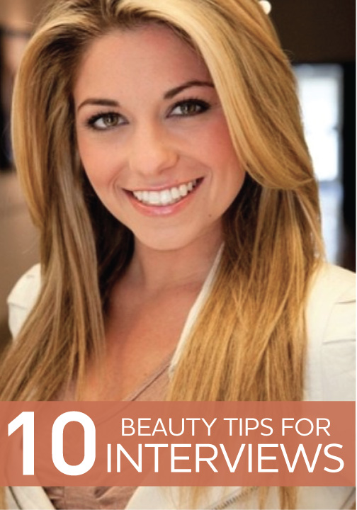 Land The Job Beauty Inspiration For Your Next Interview Interview Hairstyles Beauty Beauty Inspiration