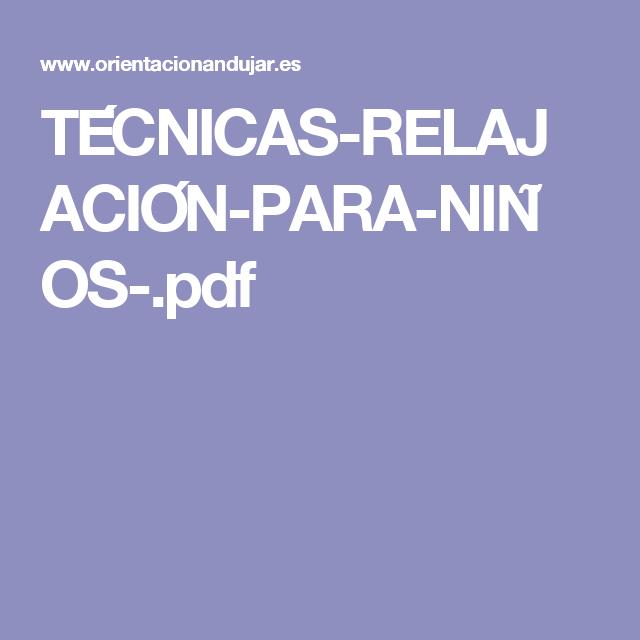 TÉCNICAS-RELAJACIÓN-PARA-NIÑOS-.pdf