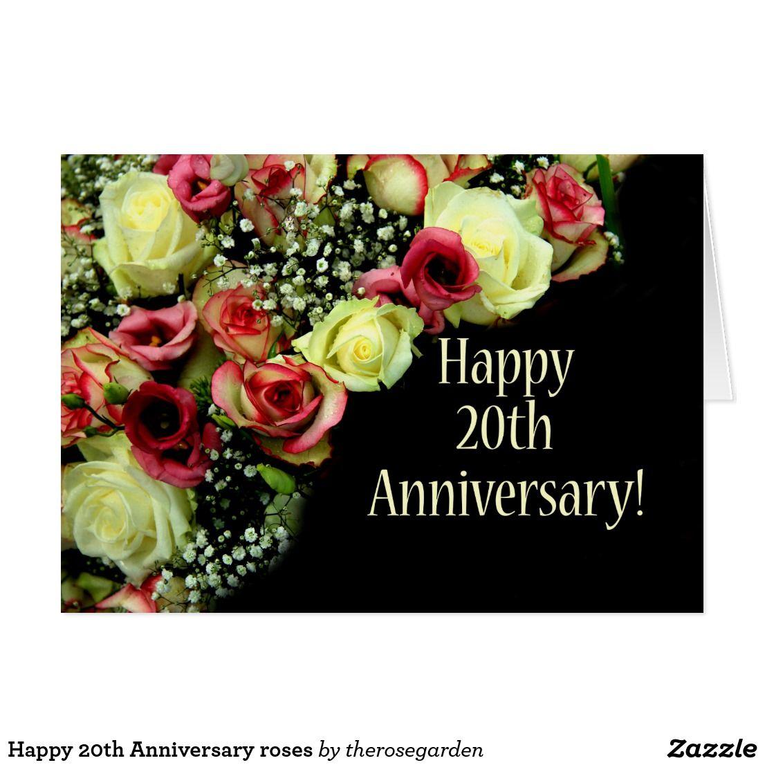 Happy 20th Anniversary Roses Card Zazzle Com Happy 20th Anniversary Happy 50th Anniversary Happy 70th Anniversary