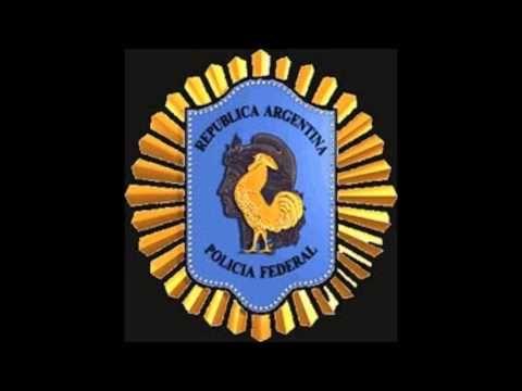 Marcha de la Policía Federal Argentina (cantada)