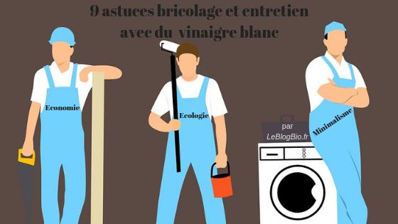9 Astuces Bricolage Et Entretien Avec Du Vinaigre Blanc En 2020