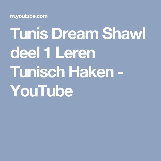 Tunis Dream Shawl Deel 1 Leren Tunisch Haken Youtube Haken