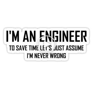 'I'm An Engineering- Funny Engineering Joke' Sticker by the-elements