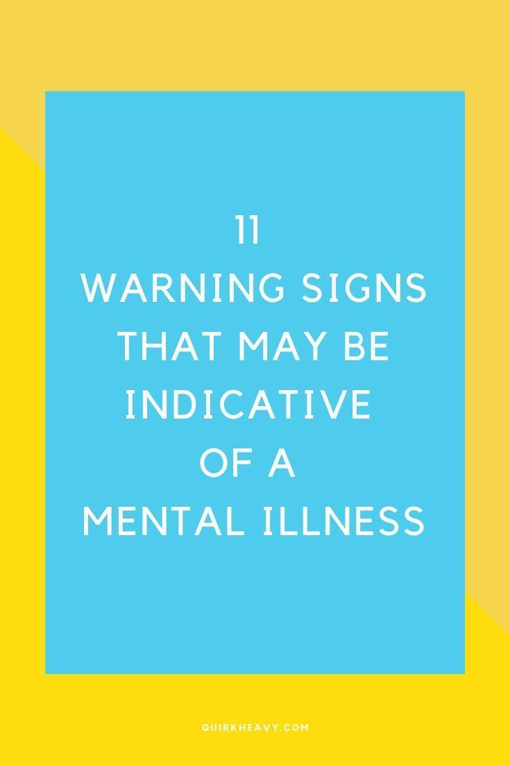 Read the post to know the 11 warning signs that may indicate a mental illness. Mental health is as if not more important than physical illness. Despite that, it gets ignore or people don't realise that there is an illness at all. If you experience symptoms or your productivity takes a hit due to reasons you can't explain to your satisfaction, you may consider something more serious like a mental health issue. #anxiety #mentalillness #depression #mentalhealth #healthybody #healthymind