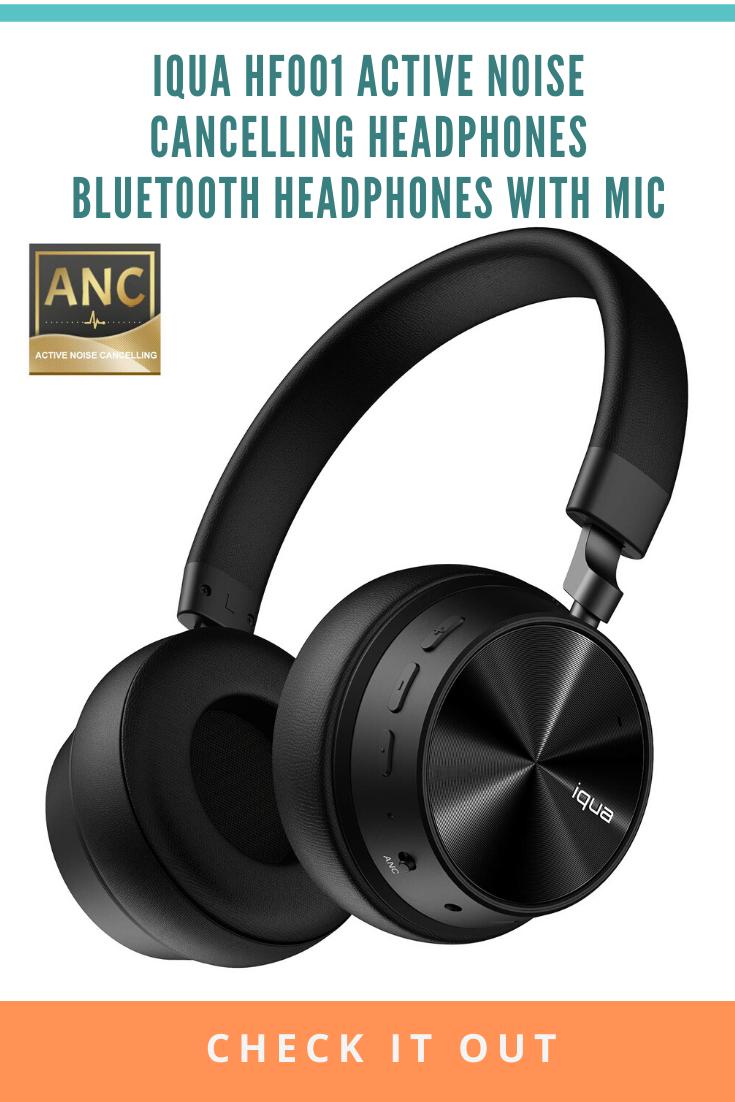 Iqua Hf001 Active Noise Cancelling Headphones Bluetooth Headphones With Mic Bluetooth Headphones Headphone With Mic Noise Cancelling Headphones
