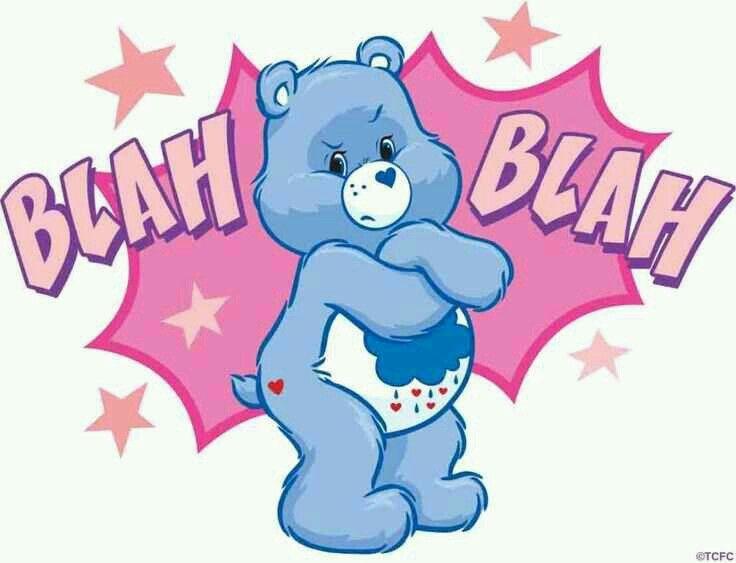 Blah blah grumpy care bear care bears care bears cousins