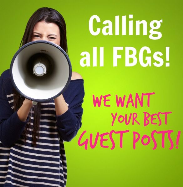 Don't forget to share your guest posts and recipes with us! Your work can be seen on FBG!