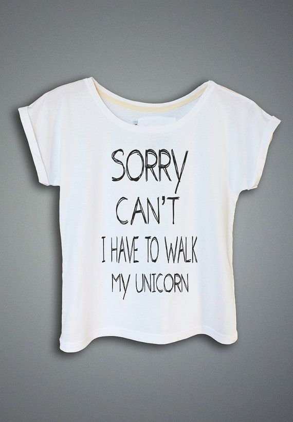 Sorry Cant I Have To Walk My Unicorn Womens Tshirt Gift Ideas For Her Funny Shirt Women Summer Clothing Birthday