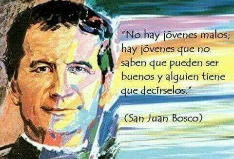 San Juan Bosco Frases De Santos Juan Bosco Y Santos Católicos
