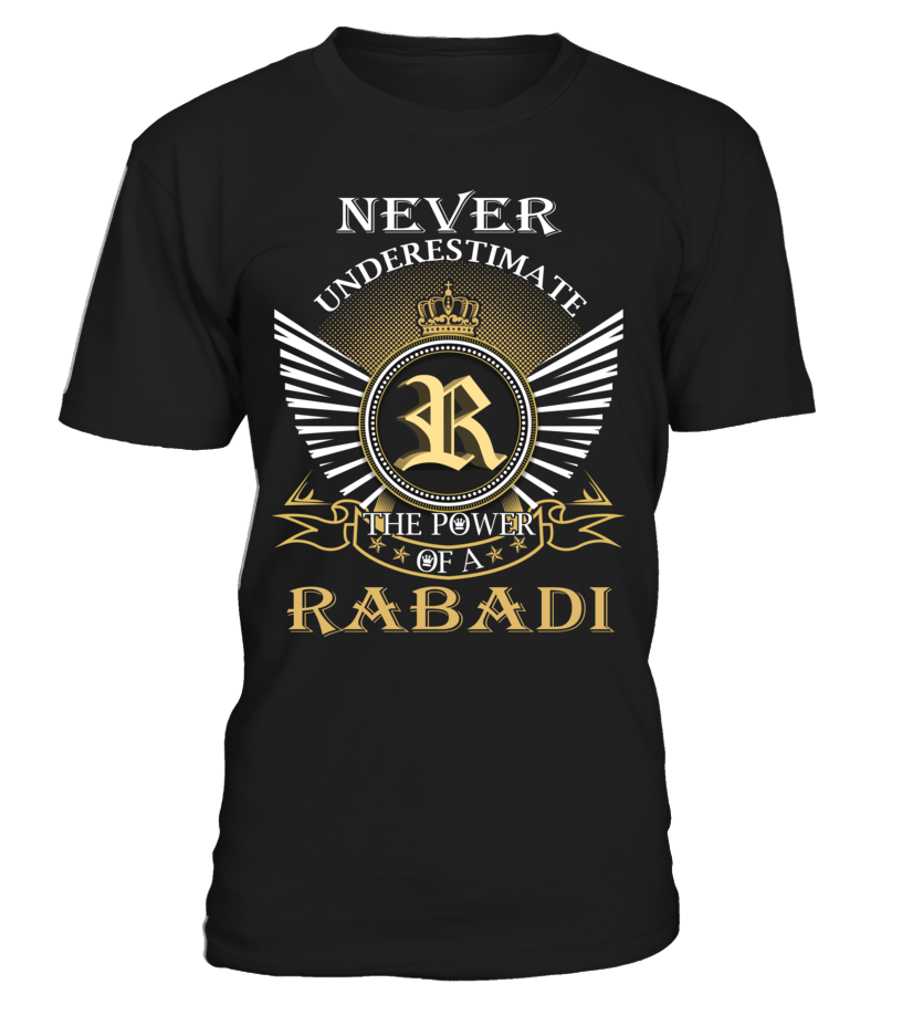 Never Underestimate the Power of a RABADI