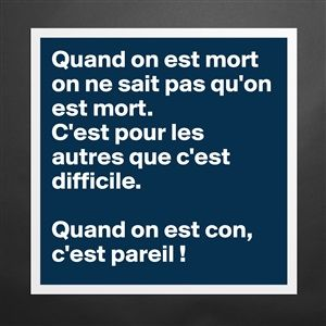 Post By Brunoclement On Words Quotes French Quotes Funny Quotes