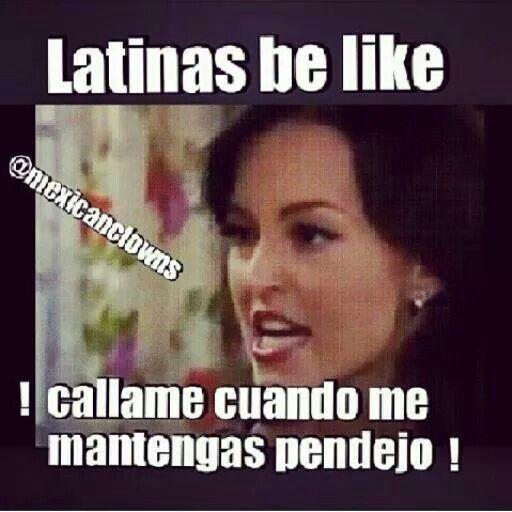 Funny Mexican Man Meme : Latinas be like just a latina pinterest