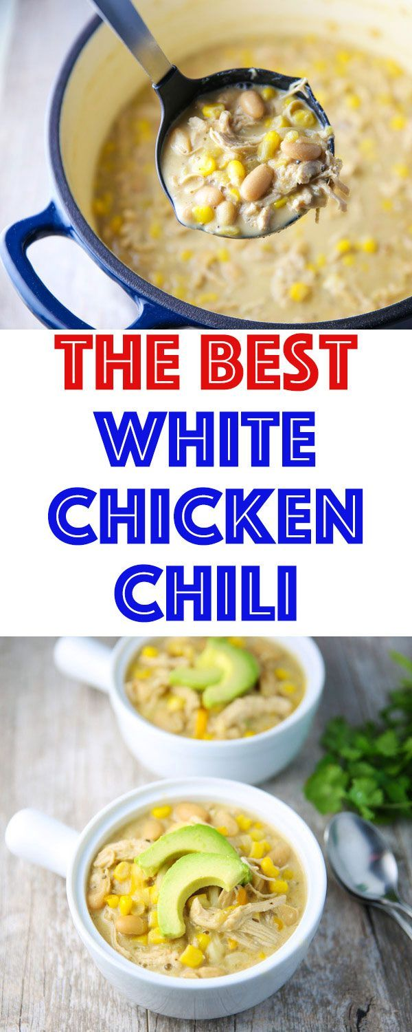 The Best White Chicken Chili You guys... This is SERIOSLY The Best White Chicken Chili EVER! Once you start eating it, you just can't stop!