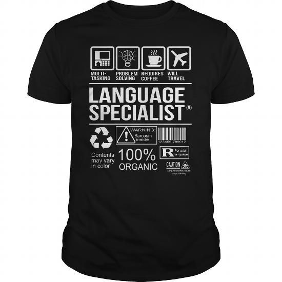 Awesome Tee For Language Specialist T-Shirts, Hoodies, Sweatshirts, Tee Shirts (22.99$ ==► Shopping Now!)